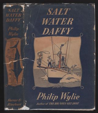 Salt Water Daffy. Philip Wylie