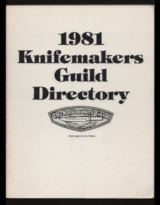 1981 Knifemakers Guild Directory. Knifemakers Guild