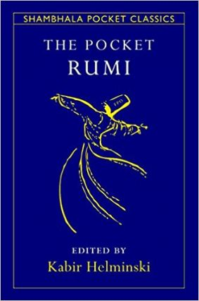 The Pocket Rumi (Shambhala Pocket Classics). Mevlana Jalaluddin Rumi