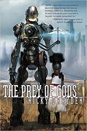 The Prey of Gods. Nicky Drayden