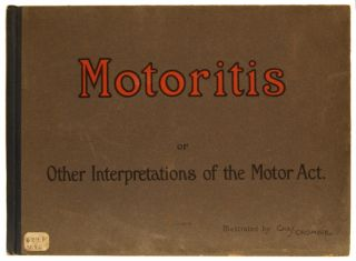 Motoritis or Other Interpretations of the Motor Act. Charles E. Crombie, Chas