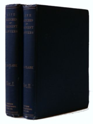 Life Sketches of Eminent Lawyers, American, English and Canadian, to Which is Added Thoughts,...
