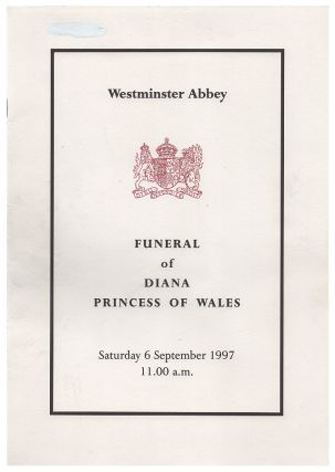 Funeral of Diana Princess of Wales : Westminster Abbey : Saturday 6 September 1997 11.00 a.m....