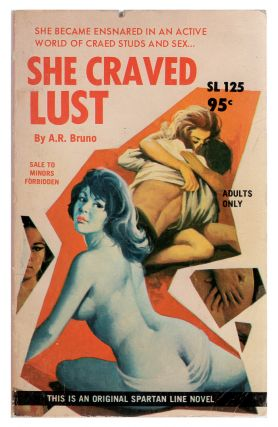 She Craved Lust. A. R. Bruno