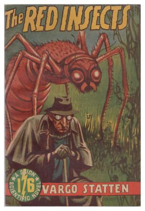 The Red Insects. Vargo Statten, John Russell Fearn