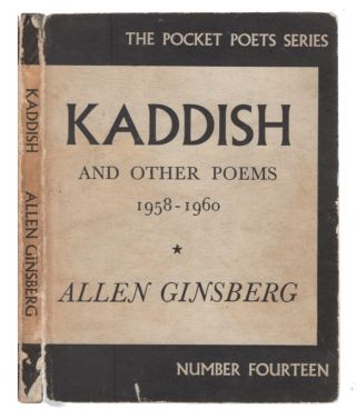 Kaddish: And Other Poems, 1958-1960 (Pocket Poets Series; 14). Allen Ginsberg.