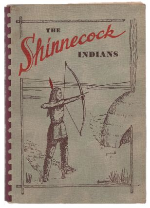 The Shinnecock Indians. Lois Marie Hunter