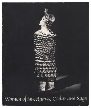 Women of Sweetgrass, Cedar and Sage: Contemporary Art by Native American Women. Harmony Hammond,...