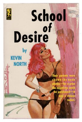 School Of Desire. Kevin North