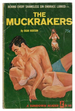 The Muckrakers. Dean Hudson, Evan Hunter
