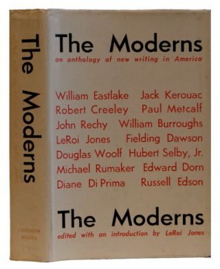 The Moderns: An Anthology of New Writing in America. Leroi Jones.