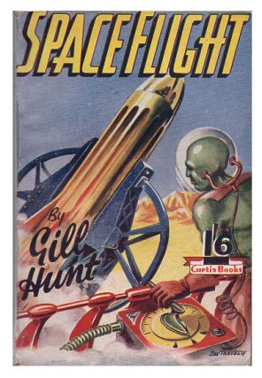 Spaceflight. Gill Hunt, Denis Hughes