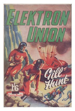 Elektron Union. Gill Hunt, Denis Hughes