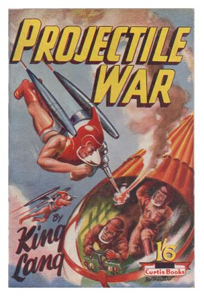 Projectile War. King Lang, David Arthur Griffiths