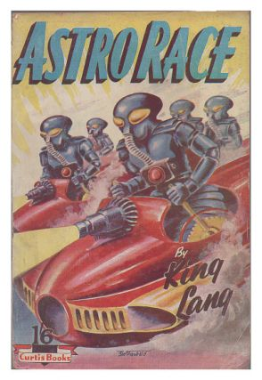 Astro-Race. King Lang, David Arthur Griffiths