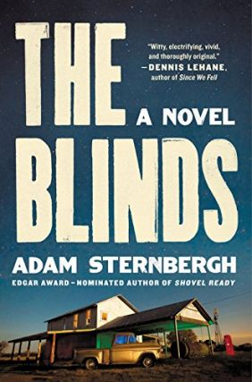 The Blinds: A Novel. Adam Sternbergh