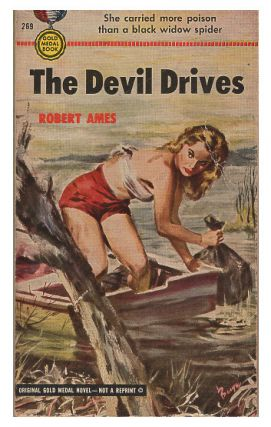 The Devil Drives. Robert Ames