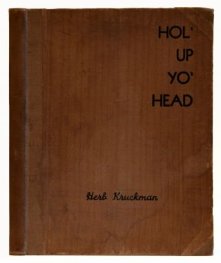 Hol' Up Yo' Head. Herb Kruckman