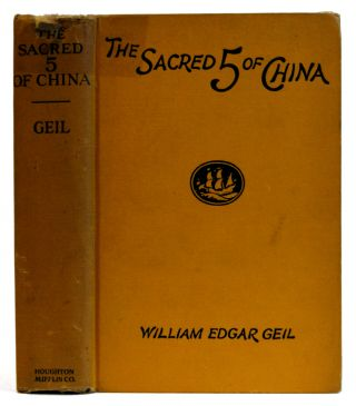 The Sacred 5 of China. William Edgar Geil