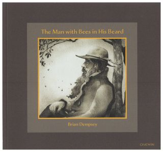 The Man with Bees in His Beard. Brian Dempsey.