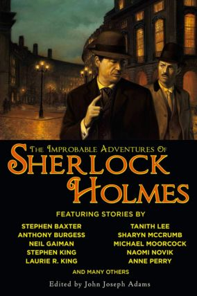 The Improbable Adventures of Sherlock Holmes. John Joseph Adams