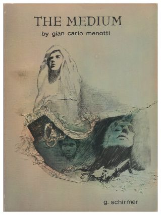 The Medium. Gian Carlo Menotti