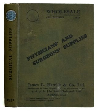 Illustrated Catalogue 1931 James L. Hatrick & Co., Ltd. Surgical Instruments [cover Title:...