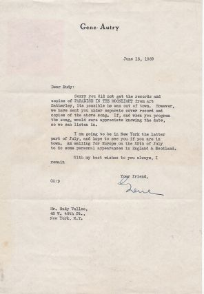 Typed Letter Signed on Letterhead to Rudy Vallee. June 15, 1939. Gene Autry