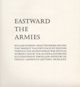 Unbound Proof of Eastward the armies : selected poems 1935-1942 that present the poet's Pacifist position through the Second World War