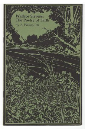 Wallace Stevens: The Poetry of Earth. A. Walton Litz