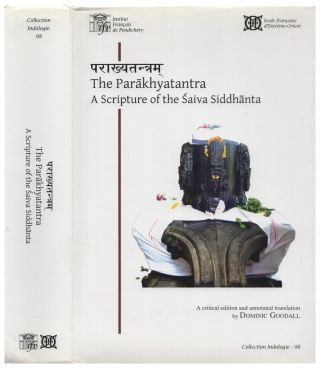 the parakhyatantra. a scripture of the saiva siddhanta (critical edition and annotated translation