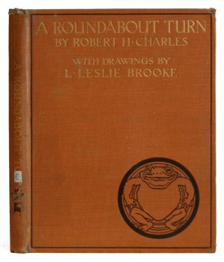 A Roundabout Turn. Robert H. Charles, L. Leslie Brooke, illustraor