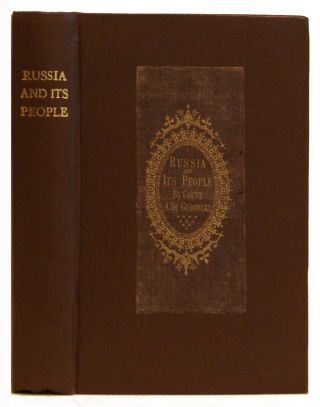 Russia and Its People. Count Adam De Gurowski