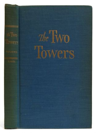 The Two Towers : Being the Second Part of the Lord of the Rings. J. R. R. Tolkien