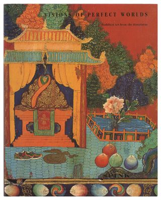 VISIONS OF PERFECT WORLDS: BUDDHIST ART FROM THE HIMALAYAS