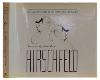 Hirschfeld: Art and Recollections From Eight Decades. Al Hirschfeld