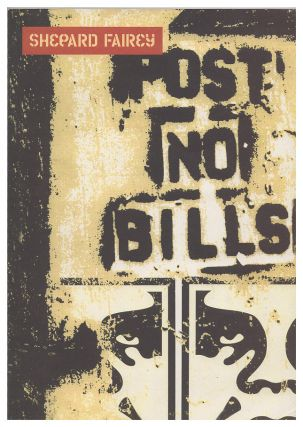 Shepard Fairey: Post No Bills
