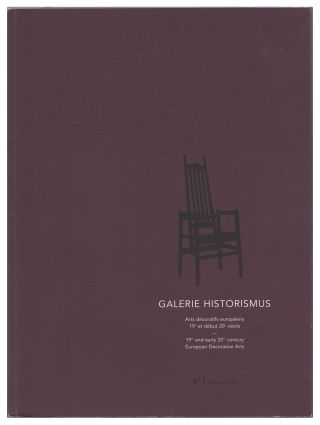 Galerie Historismus: Arts decoratifs europeens 19e et debut 20e siecle / 19th and Early 20th...