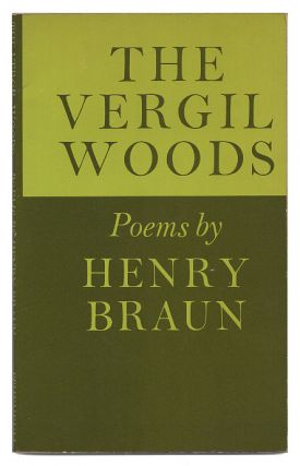 "The Vergil Woods: Poems. With Typescript Draft of ""The Shed"" Henry Braun"