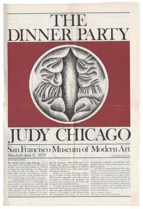 The Dinner Party, Judy Chicago: an exhibition conceived by Judy Chicago and executed by her in...