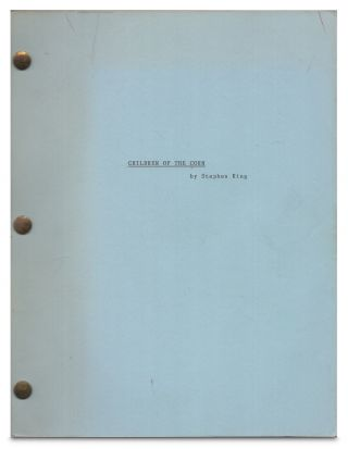 Children of the Corn Revised Draft Screenplay / Script 6/80. Stephen King
