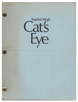Cat's Eye Screenplay / Script May 14, 1984. Stephen King
