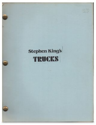 Stephen King's Trucks Screenplay / Script First Draft February 8, 1985. Stephen King