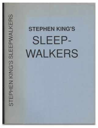 Sleepwalkers: Original Screenplay Sixth Draft March 20, 1991 / Script. Stephen King