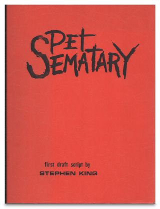 Pet Sematary First Draft Script By Stephen King / Screenplay. Stephen King