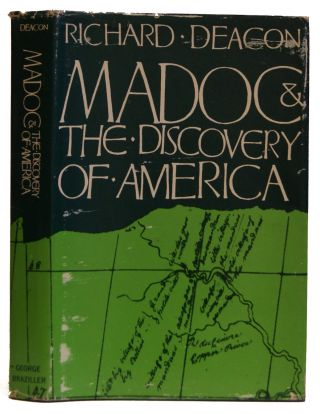 Madoc And The Discovery Of America. Richard Deacon