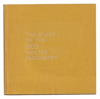 The Story of the Bed. Walter Dusenbery