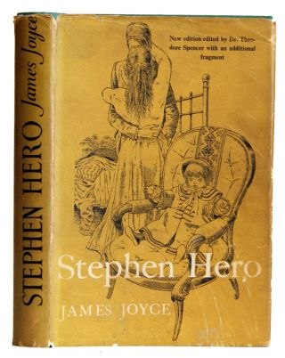 "Stephen Hero: Part of the First Draft of ""A Portrait of the Artist as a Young Man"" James Joyce,..."