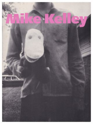 Mike Kelley: Three Projects : Half a Man from My Institution to Yours, Pay for Your Pleasure....