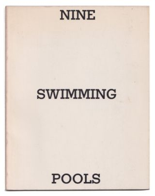 Nine Swimming Pools : And a Broken Glass. Edward Ruscha